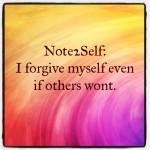 Note2Self: I Forgive Myself