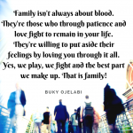 Family – We Play, We Fight and We Makeup!