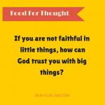 Can God trust You With More?