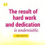 Hard Work Is Undeniable.
