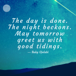May Tomorrow Greet Us With Good Tidings