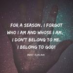 I belong To God.