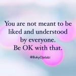 Being Disliked and Misunderstood is Ok.