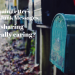 Chain Letters and Junk Messages. Is Sharing Really Caring?
